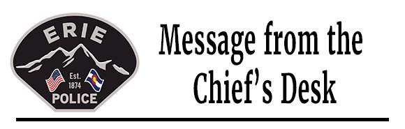 Town of Erie Police Department - Chief's Message