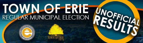 Town of Erie Unofficial Election Results