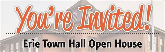 Erie Town Hall Open House