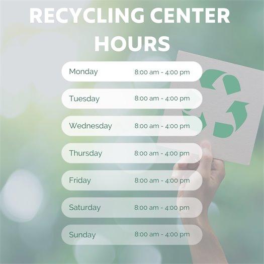 Recycling Center Open 7 Days a Week