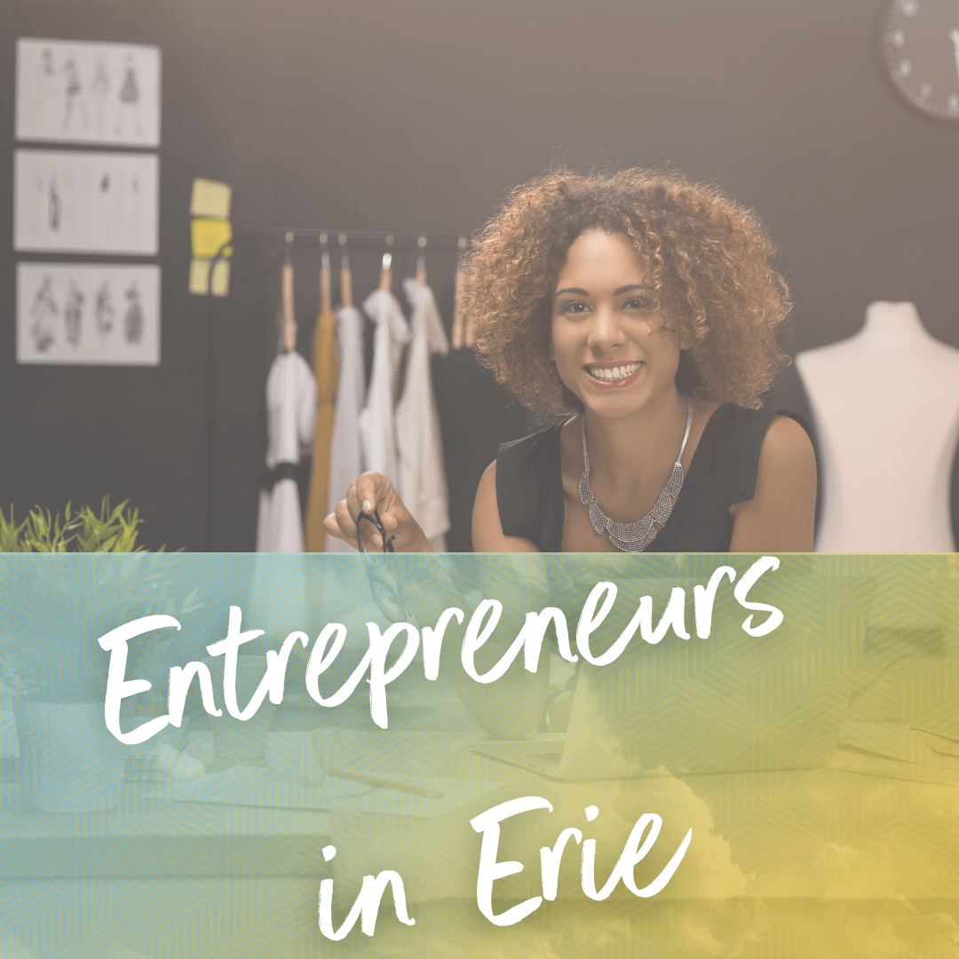 Entrepreneurs in Erie